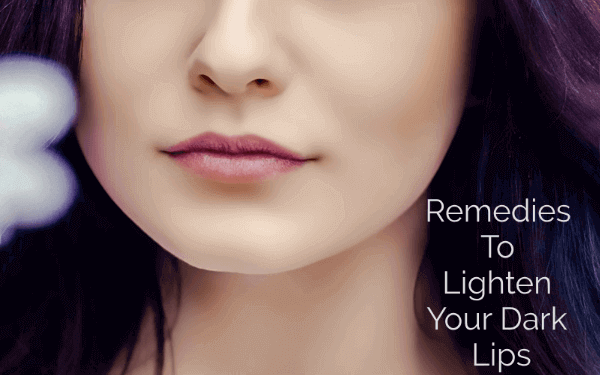 5 Remedies To Lighten Your Dark Lips