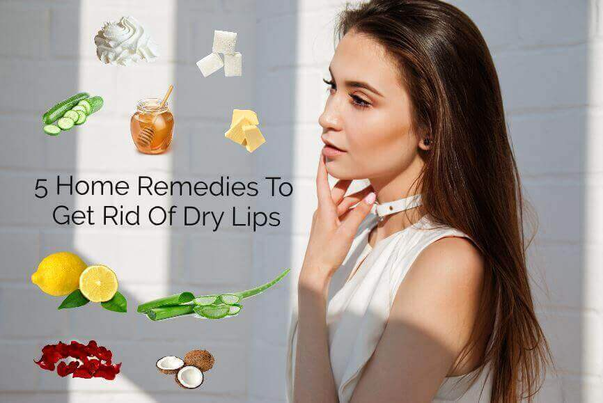 5 Home Remedies To Get Rid Of Dry Lips